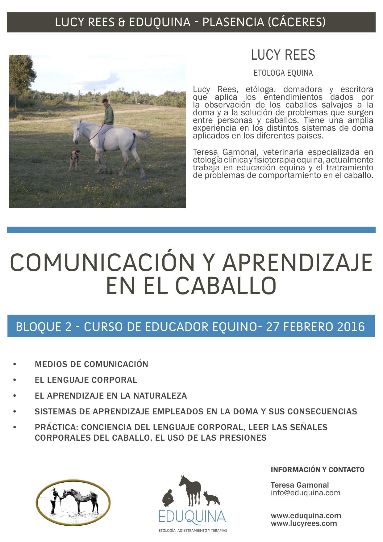 CURSO COMUNICACIÓN Y APRENDIZAJE EN EL CABALLO. Lucy Rees y Teresa Gamonal.